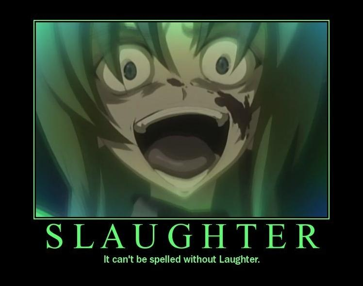 Slaughter Demotivational